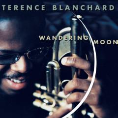 Wandering Moon - Terence Blanchard