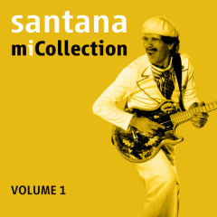 Mi Collection - Volume 1 - Santana
