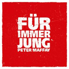 Für immer jung (Radio Edit) - Peter Maffay