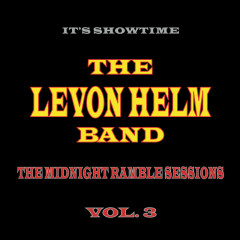 The Midnight Ramble Sessions (Vol. 3) - The Levon Helm Band