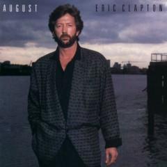 August (2007 Remaster) - Eric Clapton