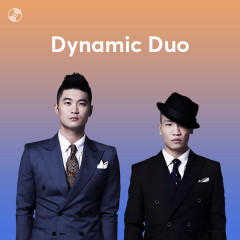 Những Bài Hát Hay Nhất Của Dynamic Duo - Dynamic Duo