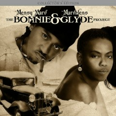 Bonnie & Clyde - Messy Marv, Marvaless