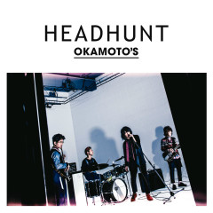 Headhunt - EP - OKAMOTO'S