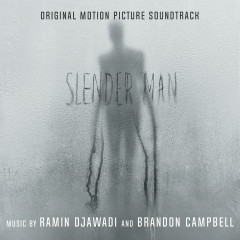 Slender Man (Original Motion Picture Soundtrack) - Ramin Djawadi, Brandon Campbell