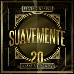 Suavemente 20 Anniversary - Elvis Crespo