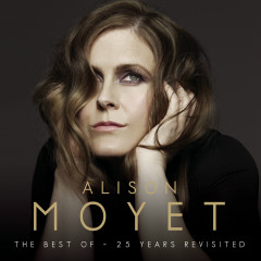 Alison Moyet The Best Of: 25 Years Revisited - Alison Moyet