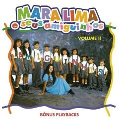 Mara Lima e Seus Amiguinhos, Vol. 2 - Mara Lima