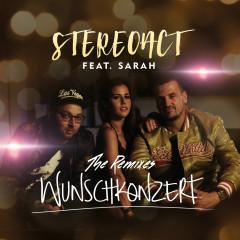 Wunschkonzert (Remixes) - Stereoact, Sarah Lombardi