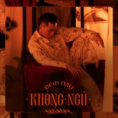 Đêm Nay Không Ngủ (Single)