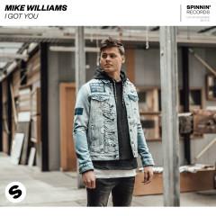 I Got You - Mike Williams