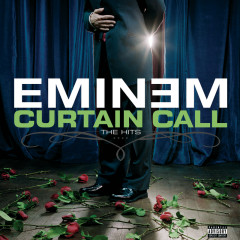 Curtain Call: The Hits (Deluxe Edition) - Eminem