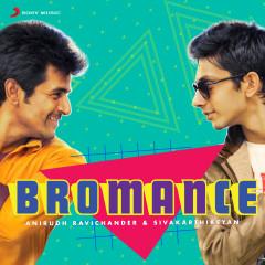 Bromance: Anirudh Ravichander & Sivakarthikeyan - Anirudh Ravichander