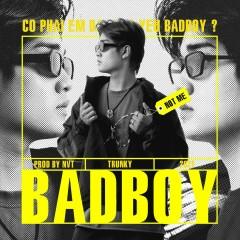 BAD BOY (Single) - TRUNKY