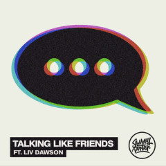 Talking Like Friends (Single)