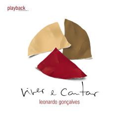 Viver e Cantar (Playback) - Leonardo Gonçalves