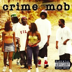 Crime Mob (U.S. PA Version) - Crime Mob