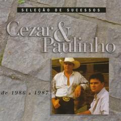 Seleção de Sucessos - 1986 / 1987 - Cezar & Paulinho