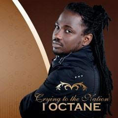 Crying To The Nation - I-Octane