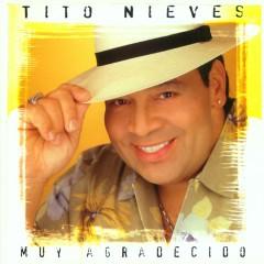 Muy Agradecido - Tito Nieves