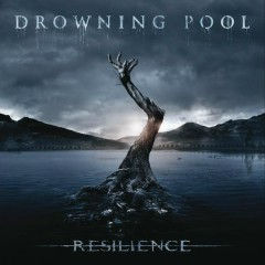 Resilience (Deluxe) - Drowning Pool
