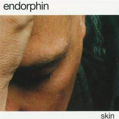 Skin - Endorphin
