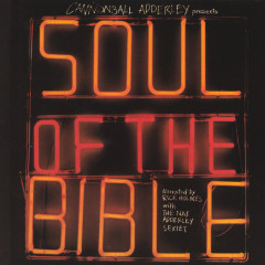 Cannonball Adderley Presents Soul Of The Bible - Nat Adderley Sextet