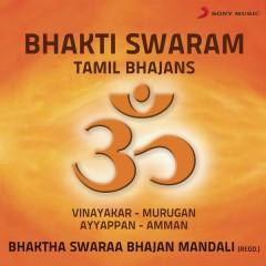 Bhakti Swaram (Tamil Bhajans)