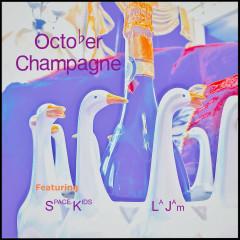 October Champagne - La Jam