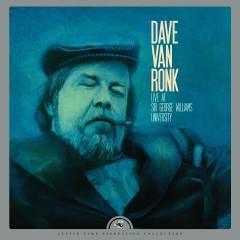 Live at Sir George Williams University (Remastered) - Dave Van Ronk