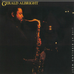 Live At Birdland West - Gerald Albright