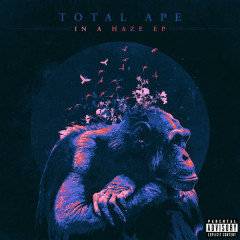 In A Haze (EP) - Total Ape