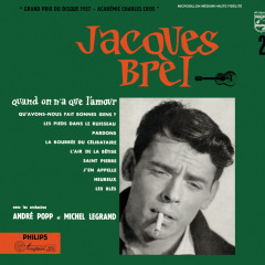 Quand On N'A Que L'Amour - Jacques Brel