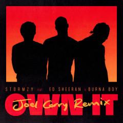 Own It (feat. Ed Sheeran & Burna Boy) [Joel Corry Remix] - Stormzy, Ed Sheeran, Burna Boy
