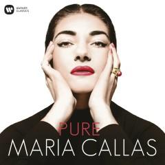 Pure - Maria Callas - Maria Callas