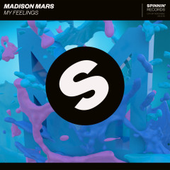 My Feelings - Madison Mars
