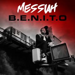 B.E.N.I.T.O. - Messiah