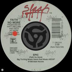 Epic (Radio Remix Edit) / Edge of the World (45 Version) - Faith No More