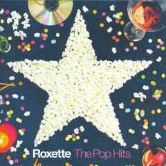 The Pop Hits - Roxette