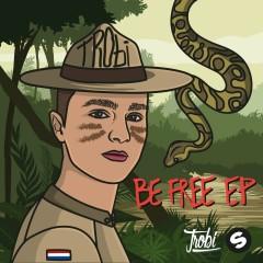 Be Free EP - Trobi