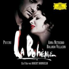 Puccini: La Bohème (Highlights) (オリジナルサウンドトラック) - Anna Netrebko, Rolando Villazon, Nicole Cabell, Symphonieorchester des Bayerischen Rundfunks, Bertrand de Billy