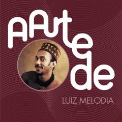 A Arte De Luiz Melodia - Luiz Melodia