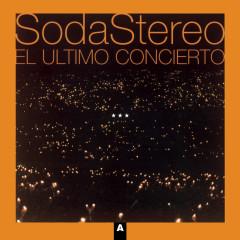 El Ultimo Concierto A (Remastered) - Soda Stereo