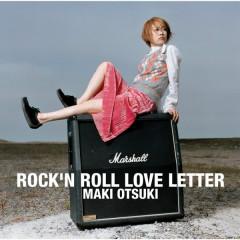 ROCK'N ROLL LOVE LETTER - Maki Otsuki