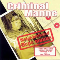 Neighborhood Dope Manne - Criminal Manne