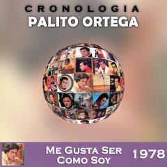 Palito Ortega Cronologiá - Me Gusta Ser Como Soy (1978) - Palito Ortega