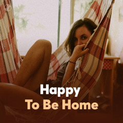 Happy Mood Happy Home