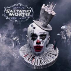 Zirkus Zeitgeist (Deluxe) - Saltatio Mortis