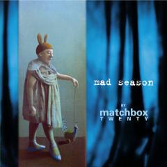 Mad Season (Deluxe Edition) - Matchbox Twenty
