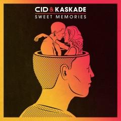 Sweet Memories - CID, Kaskade
